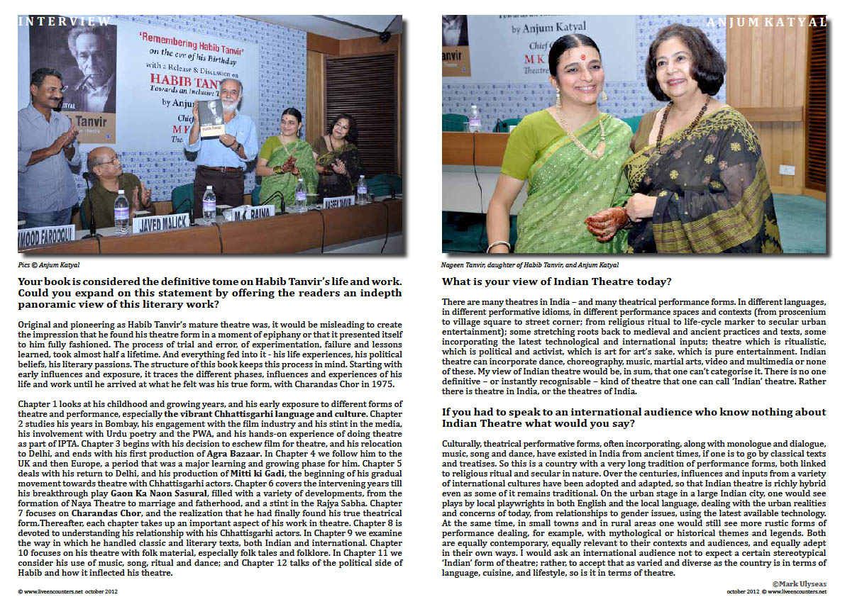 Page02 Anjum Katyal author of Habib Tanvir: Towards an Inclusive theatre (Published by Sage Publications) in an exclusive interview with Mark Ulyseas