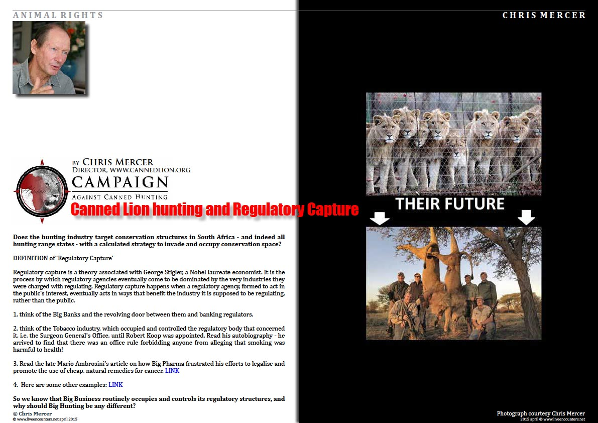 Page One Chris Mercer on Canned Lion hunting and Regulatory Capture Live Encounters Magazine April 2015