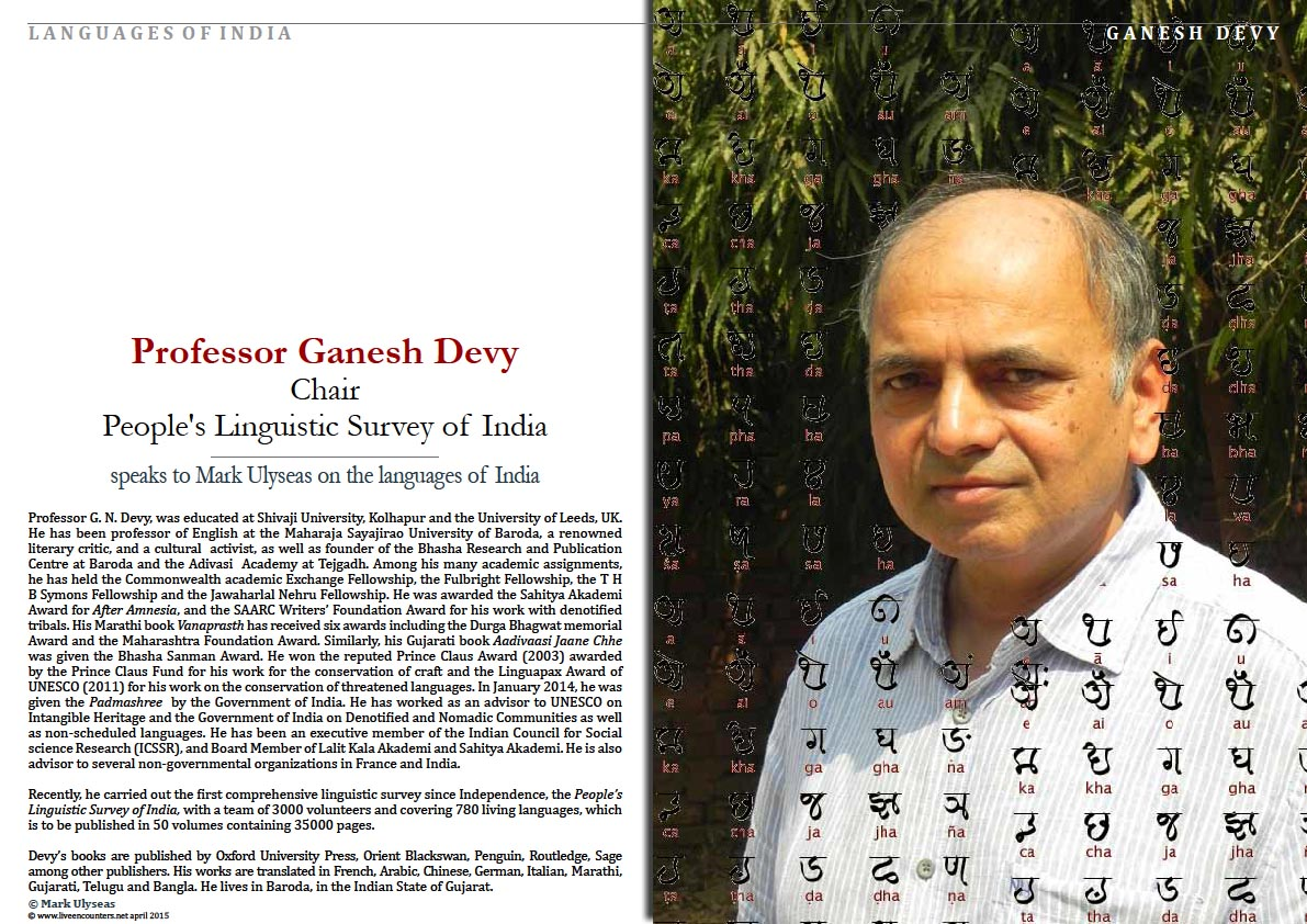 Page One Professor Ganesh Devy Chair People's Linguistic Survey of India speaks to Mark Ulyseas on the languages of India Live Encounters Magazine April 2015