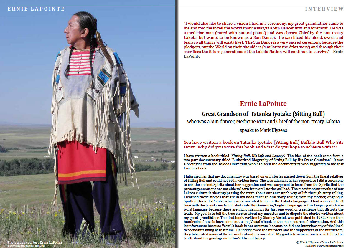 Page Three Ernie LaPointe great grandson of Tatanka Iyotake (Sitting Bull) Buffalo Bull Who Sits Down Live Encounters Magazine April 2015