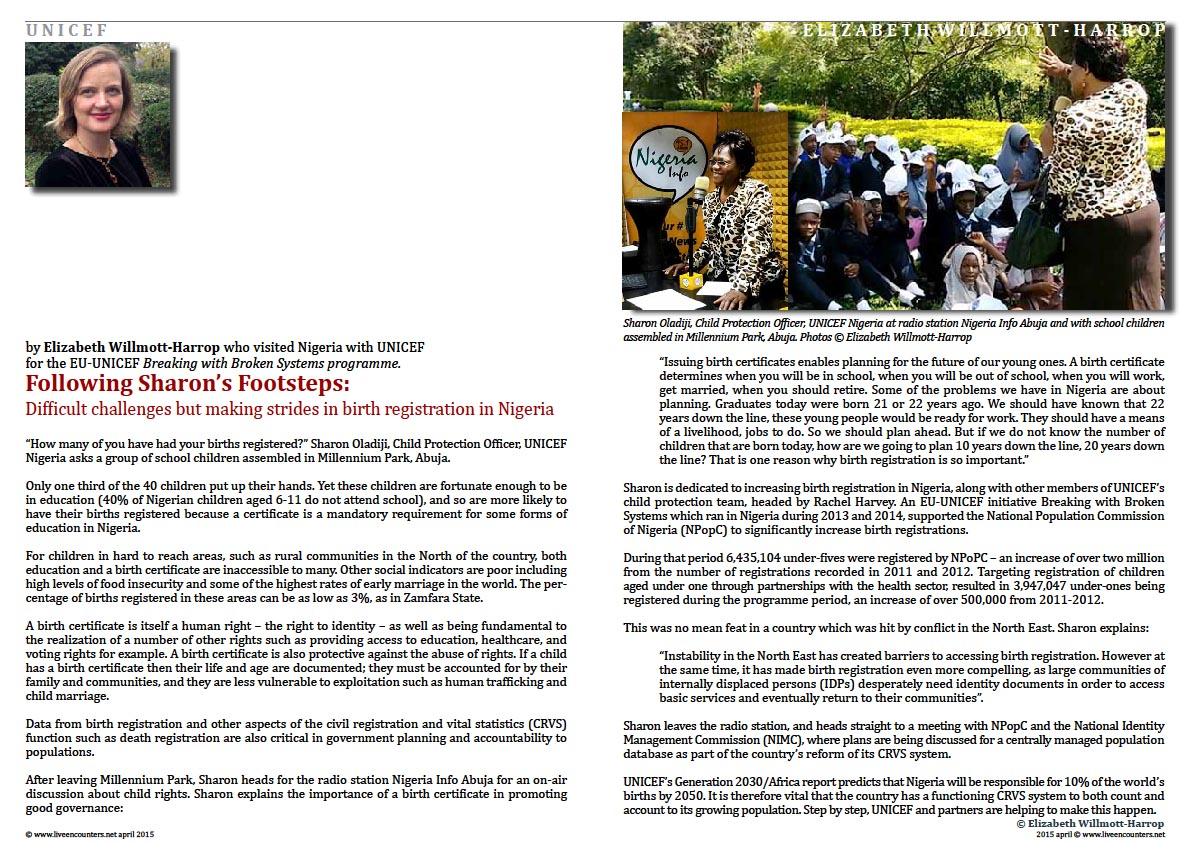 Page one Elizabeth Willmott-Harrop Following Sharon's Footsteps: Difficult challenges but making strides in birth registration in Nigeria Live Encounters Magazine April 2015