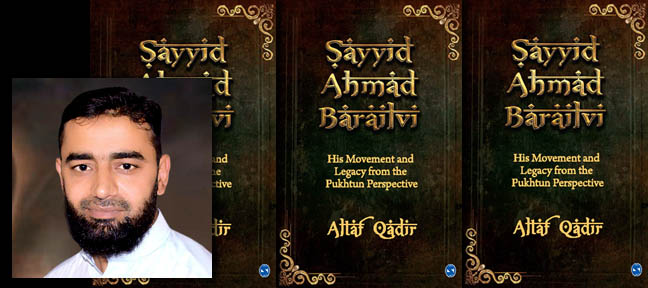 Interview with Altaf Qadir author of Sayyid Ahmad Barailvi: His Movement and Legacy from the Pukhtun Perspective with Mark Ulyseas for Live Encounters Magazine