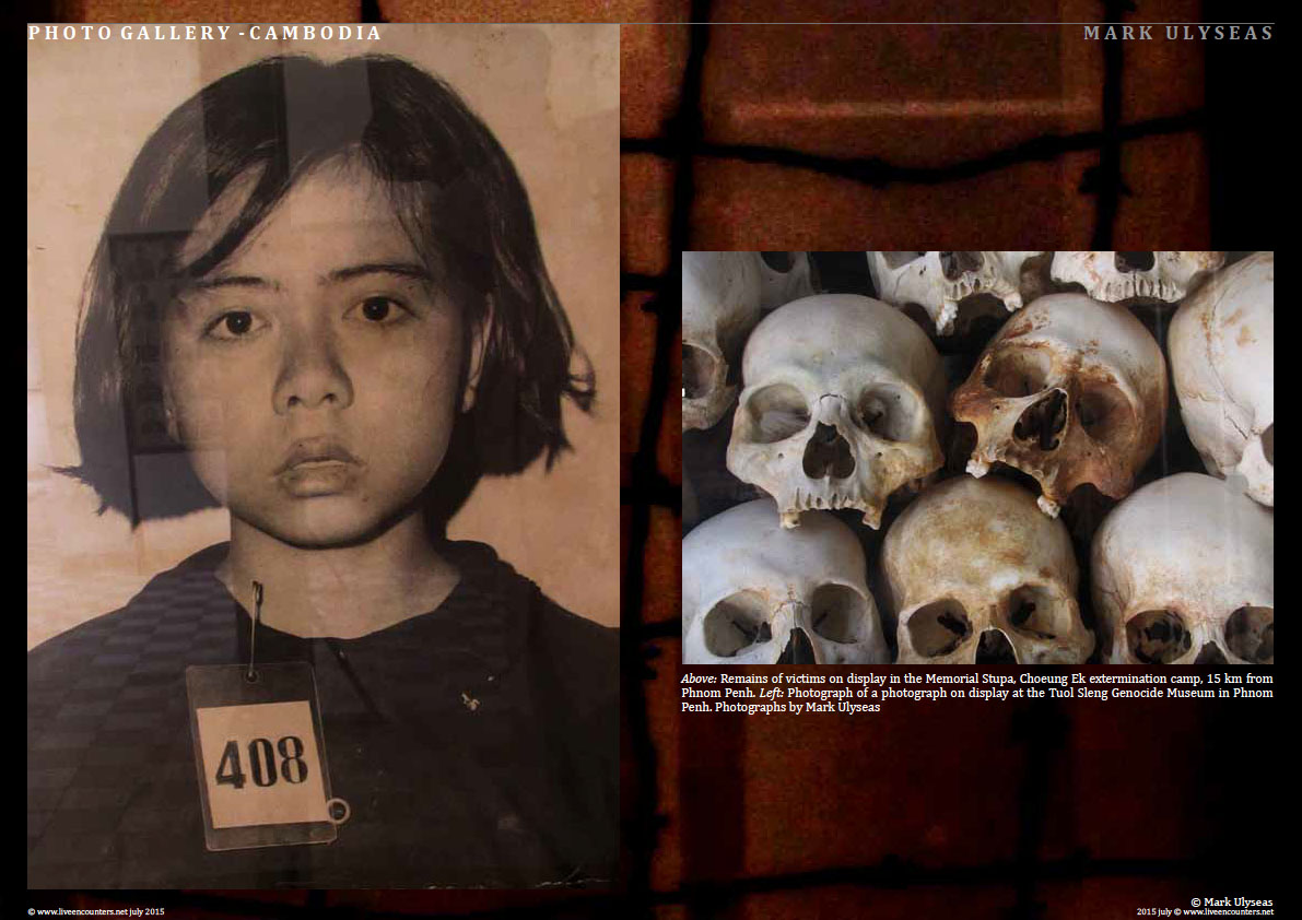 Page Two Remains of the Day - A Lament for the millions butchered by the Khmer Rouge - Photo feature by Mark Ulyseas Live Encounters Magazine July 2015
