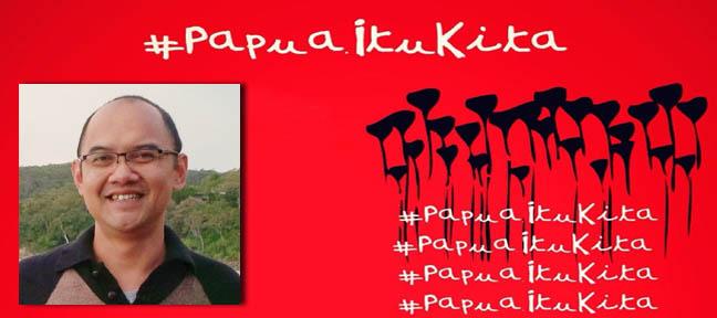 Dr Budi Hernawan - #papuaitukita as a civic passion for Papua Live Encounters Magazine August 2015