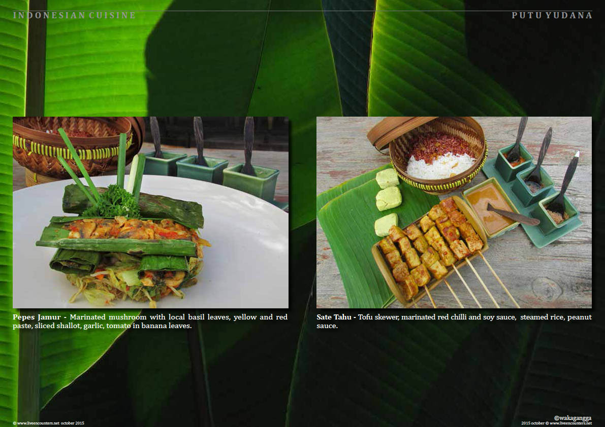 Page four Putu Yudana Waka Celebration of Indonesian Vegetarian Cuisine Live Encounters Magazine October 2015