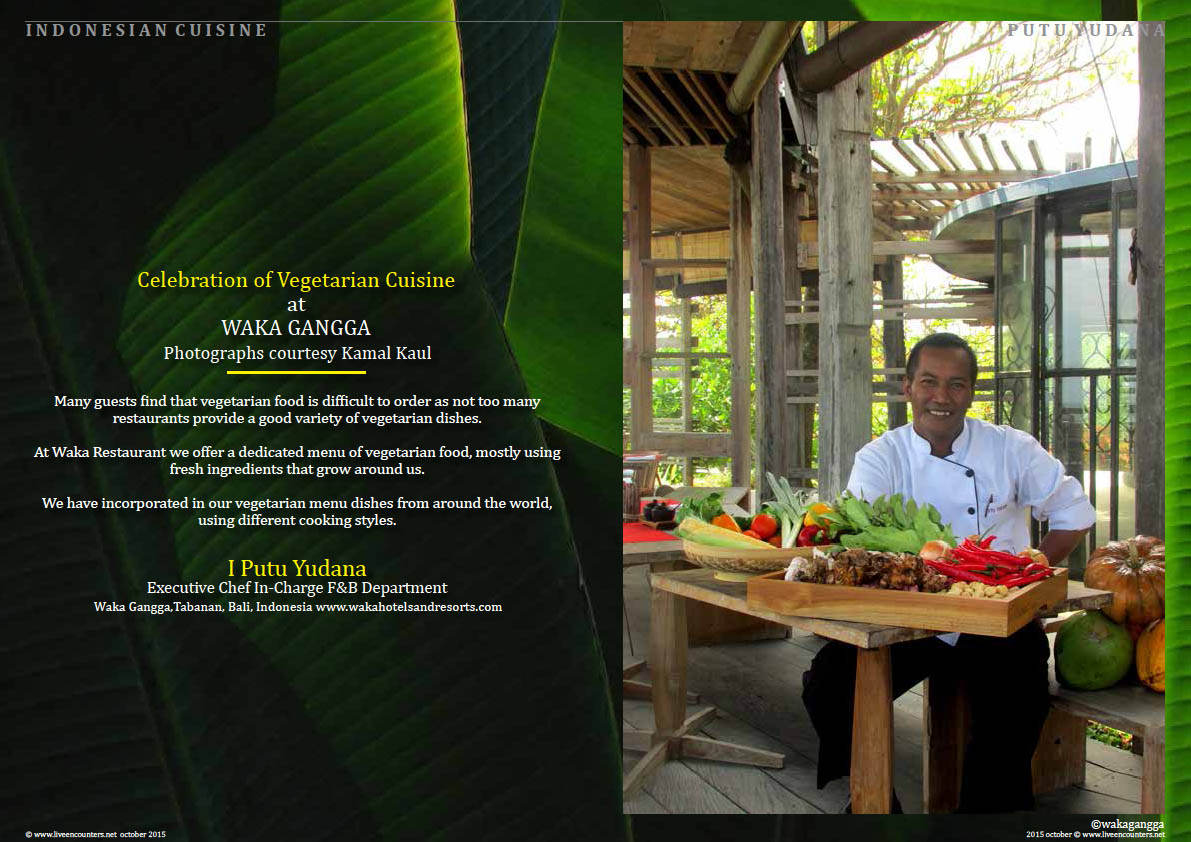 Page one Putu Yudana Waka Celebration of Indonesian Vegetarian Cuisine Live Encounters Magazine October 2015