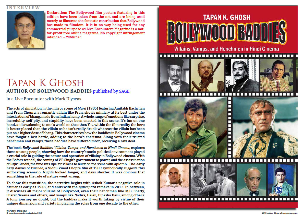 Page one Bollywood Baddies, author Tapan K Ghosh in a live encounter with Mark Ulyseas live encounters magazine October 2015