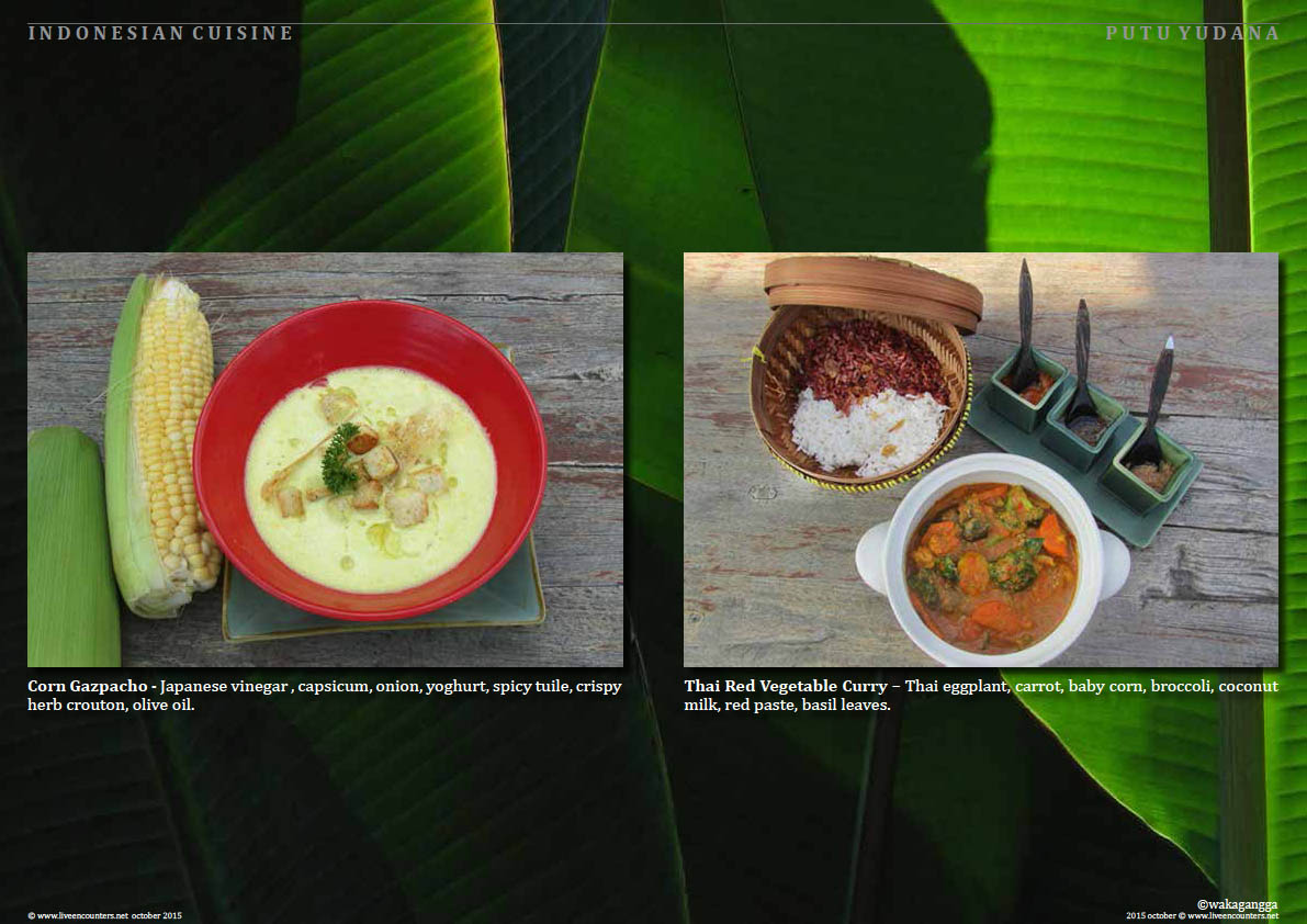 Page three Putu Yudana Waka Celebration of Indonesian Vegetarian Cuisine Live Encounters Magazine October 2015