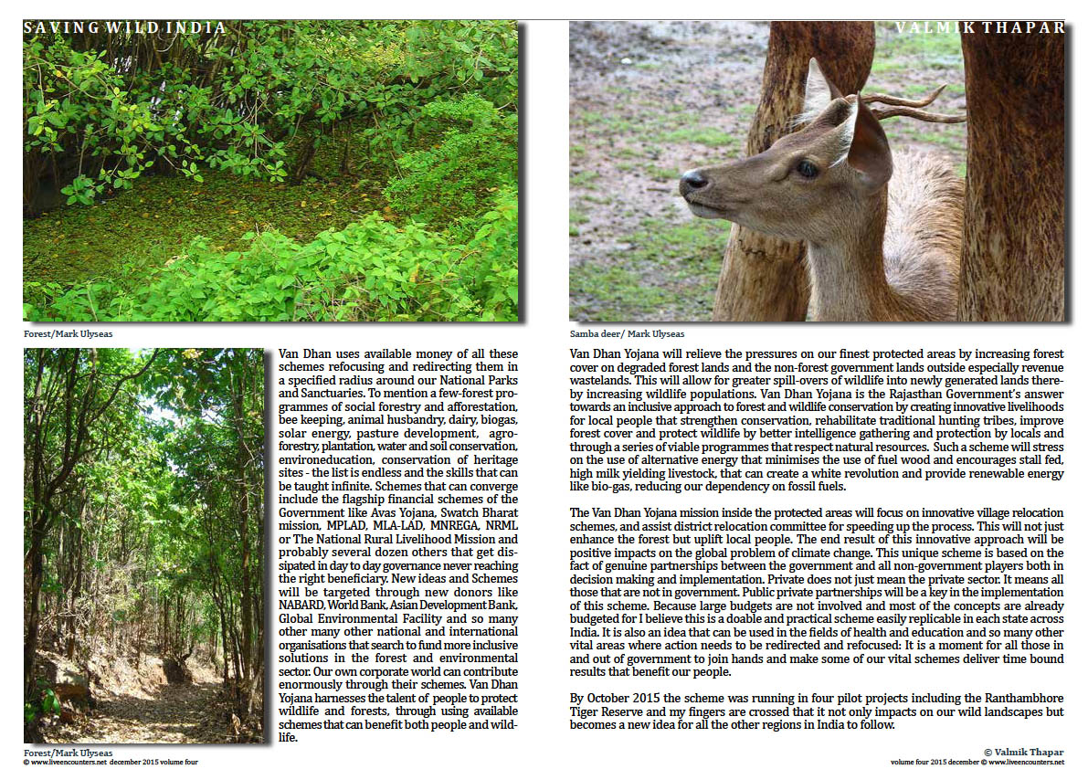 Live Encounters Valmik Thapar VAN DHAN YOJANA - a game changer for forest India Volume Four December 2015 Page 02
