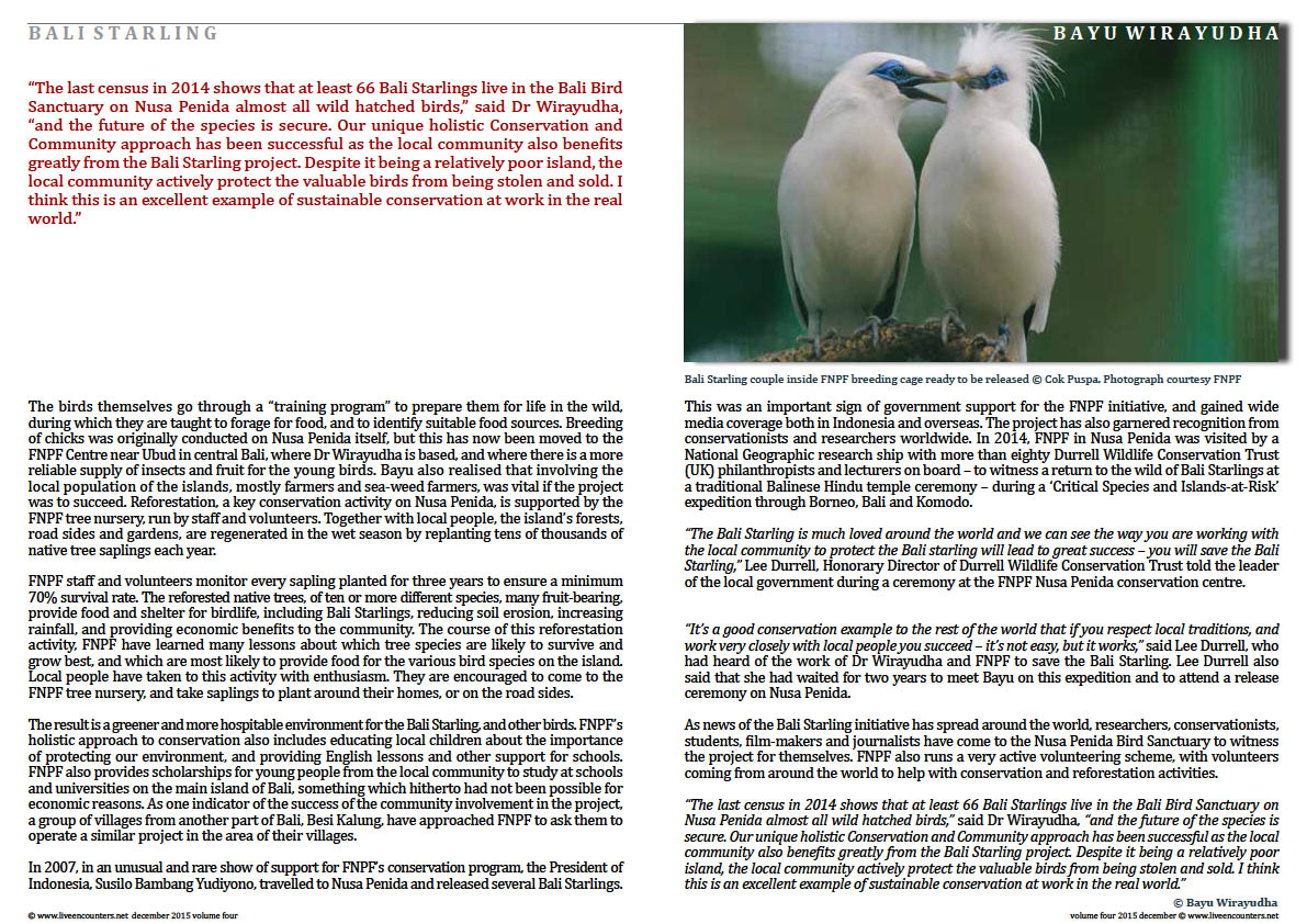 Live Encounters Magazine Dr Bayu Wirayudha – Bali Starling Back from the Brink Page Volume 4 December 2015 Page 03