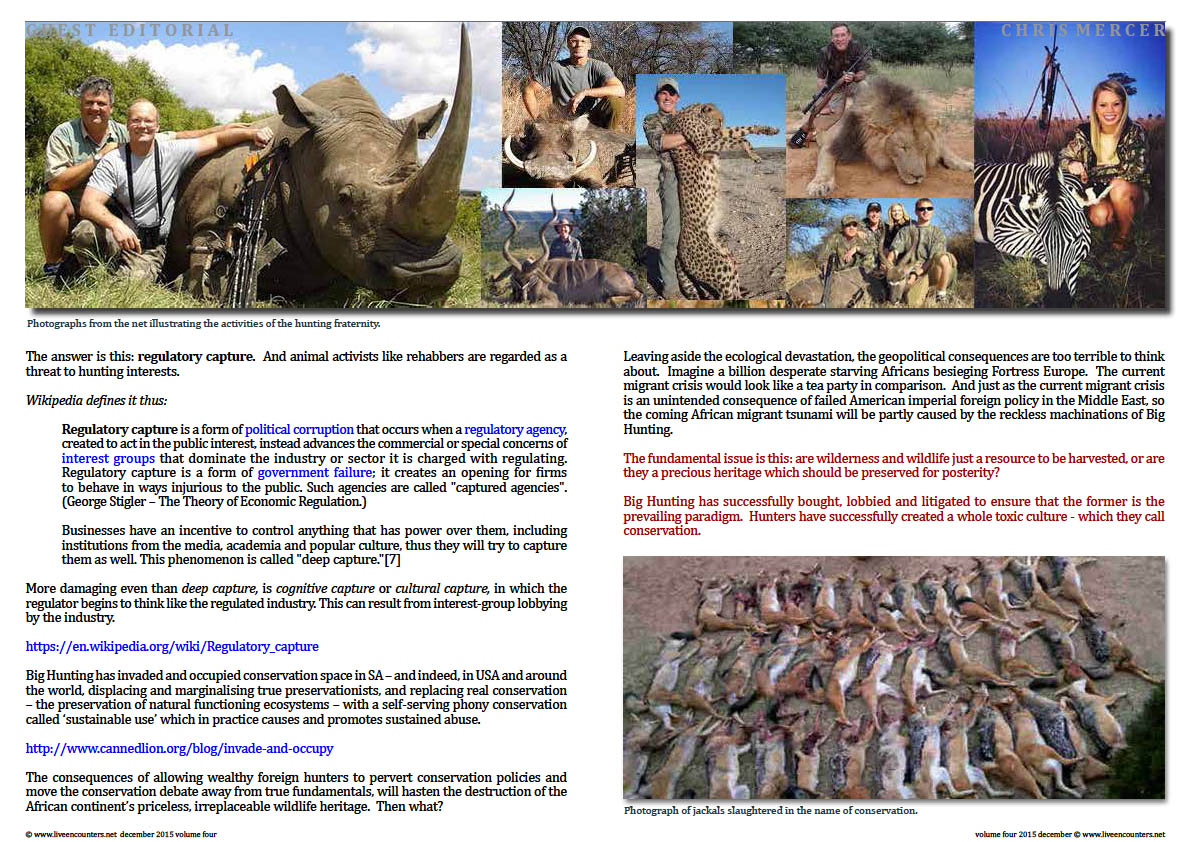 Live Encounters Chris Mercer - Regulatory capture and the hunting fraternity Volume Four December 2015  Page 04