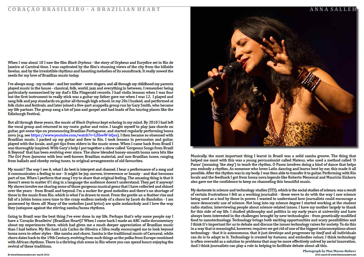 Page02 Coração Brasileiro - A Brazilian Heart - Anna Salleh, a science journalist who sings and plays  Brazilian jazz speaks to Mark Ulyseas on her life and works. live encounters magazine march 2016