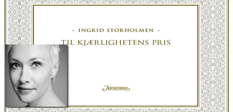 Profile Ingrid Storholmen - In Praise of Love