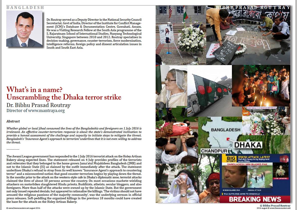 01 Dr Bibhu Prasad Routray Dhaka Terror Strike Live Encounters Magazine August 2016