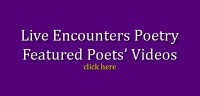 live-encounters-poetry-featured-poets-videos