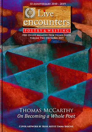 Live Encounters Poetry & Writing Volume Two December 2019