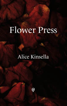 Flower Press by Alice Kinsella