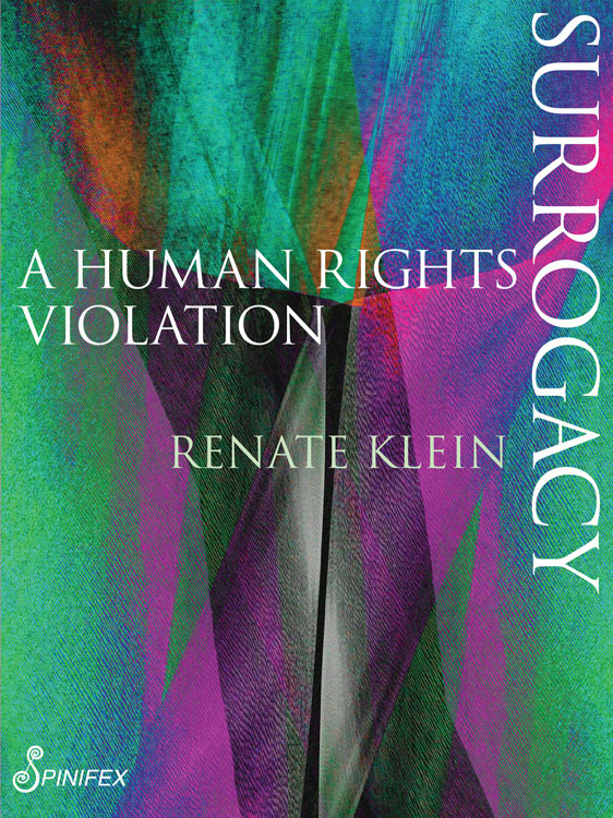 Renate Klein Surrogacy A Human Rights Violation
