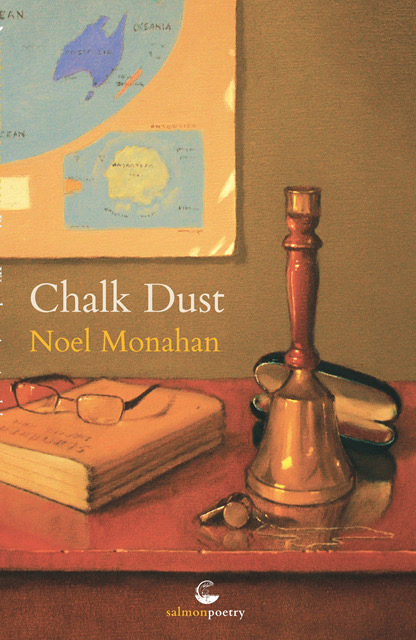 Noel Monahan - Chalk Dust