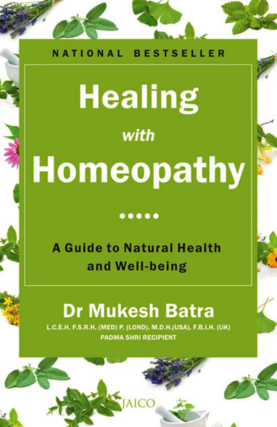 Healing with Homeopathy by Dr Mukesh Batra web