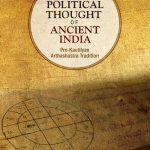 Revisiting the Political Thought Professor Ashok S Chousalkar