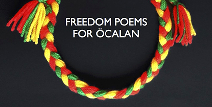 Freedom Poems for Ocalan,