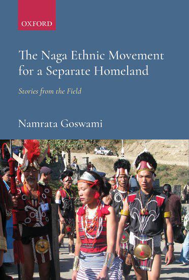 Naga Ethnic Movement by Dr Namrata Goswami
