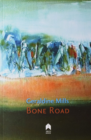 Bone Road by Geraldine Mills