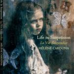 Life in suspension Helene Cardona