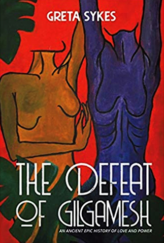 The Defeat of Gilgamesh by Dr Greta Sykes LE Books
