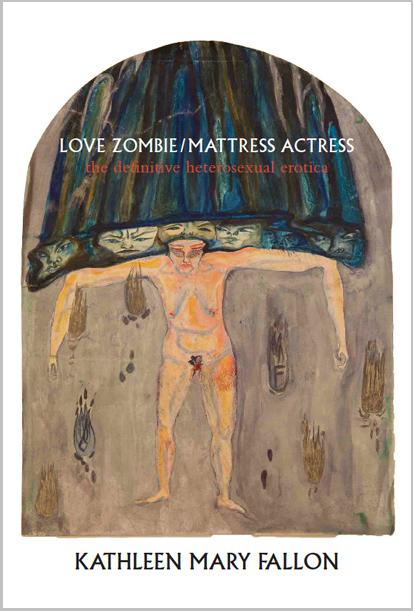 Love Zombie by Kathleen Mary Fallon