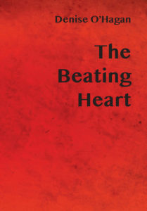 The Beating Heart by Denise O Hagan